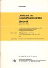 «Lehrbuch der Geschäftsstenografie (Eilschrift)»